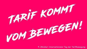 Tarif kommt vom Bewegen - internationaler Tag der Tarifbewegung