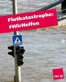 Flutkatastrophe - #WirHelfen