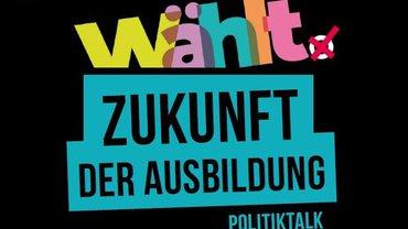Flyer Polittalk Zukunft der Ausbildung - Teaser